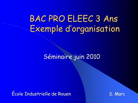 BAC PRO ELEEC 3 Ans Exemple d'organisation
