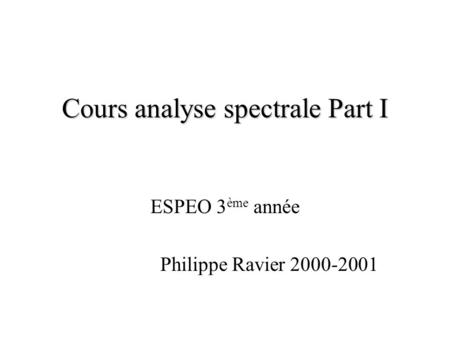 Cours analyse spectrale Part I