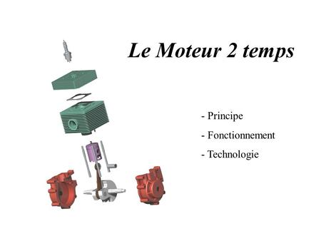 fonctionnement le moteur 2 temps ppt video online t l charger. Black Bedroom Furniture Sets. Home Design Ideas