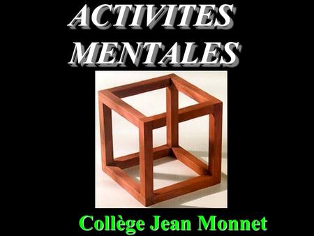 ACTIVITES MENTALES Collège Jean Monnet Question 1 Convertir : 125 mm = ……. cm.