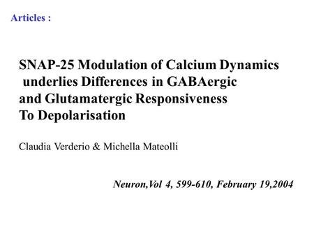 SNAP-25 Modulation of Calcium Dynamics