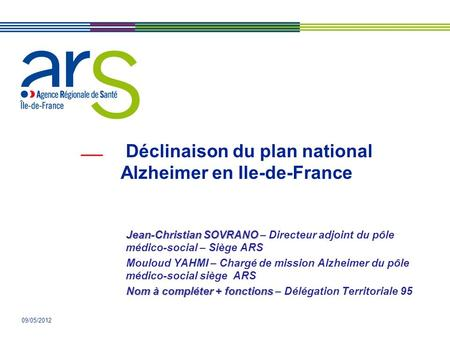 Déclinaison du plan national Alzheimer en Ile-de-France