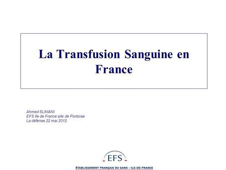 La Transfusion Sanguine en France