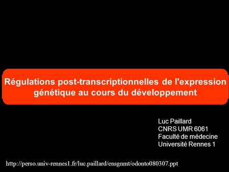 Régulations post-transcriptionnelles de l'expression