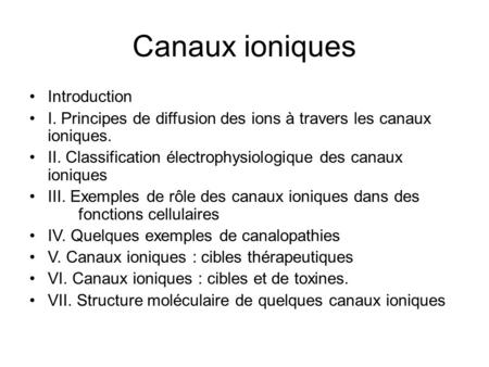 Canaux ioniques Introduction