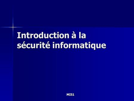 Introduction à la sécurité informatique
