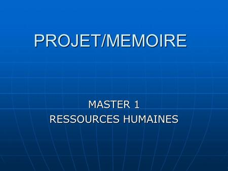MASTER 1 RESSOURCES HUMAINES
