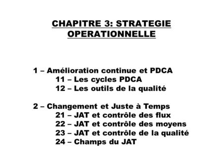 CHAPITRE 3: STRATEGIE OPERATIONNELLE