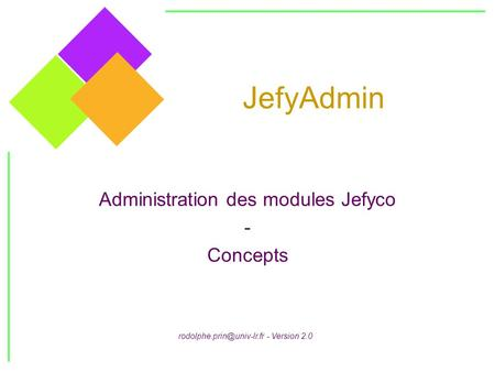 Administration des modules Jefyco - Concepts