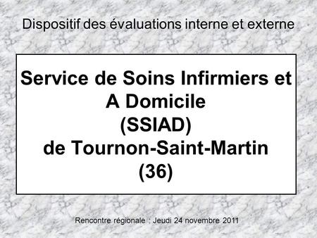 Dispositif des évaluations interne et externe