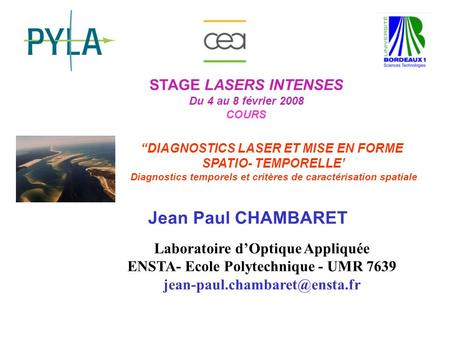 Jean Paul CHAMBARET STAGE LASERS INTENSES
