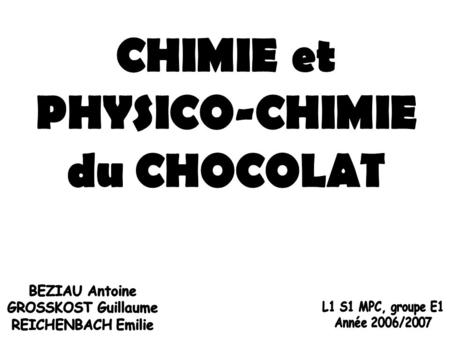 CHIMIE et PHYSICO-CHIMIE du CHOCOLAT
