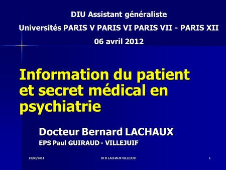 Information du patient et secret médical en psychiatrie