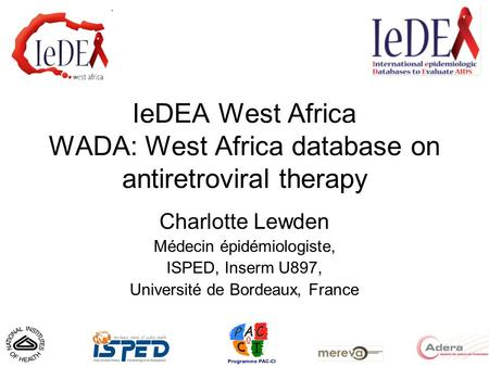 IeDEA West Africa WADA: West Africa database on antiretroviral therapy