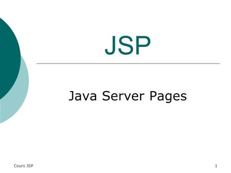 JSP Java Server Pages Cours JSP.