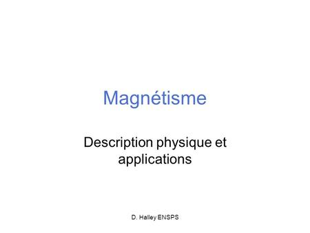 Description physique et applications
