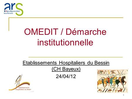 OMEDIT / Démarche institutionnelle