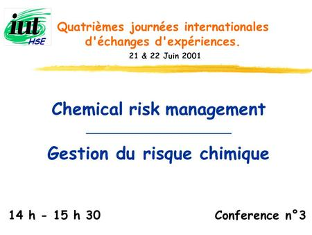 Chemical risk management Gestion du risque chimique