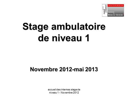 Stage ambulatoire de niveau 1