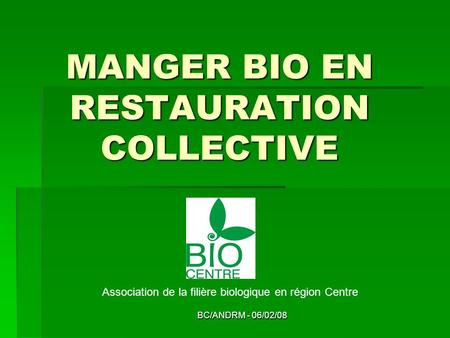 MANGER BIO EN RESTAURATION COLLECTIVE