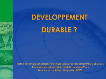 DEVELOPPEMENT DURABLE ?