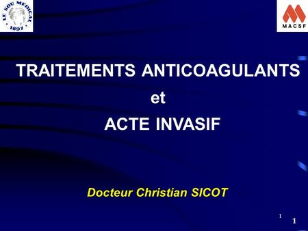 TRAITEMENTS ANTICOAGULANTS