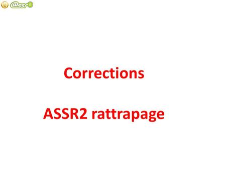 Corrections ASSR2 rattrapage.