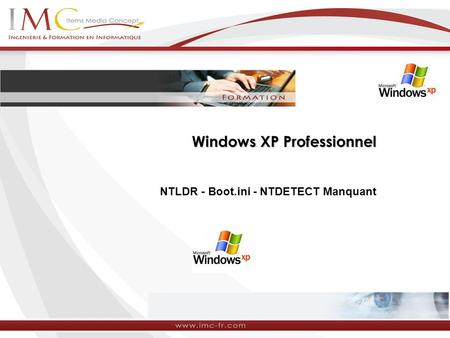 Windows XP Professionnel NTLDR - Boot.ini - NTDETECT Manquant.