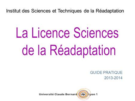 La Licence Sciences de la Réadaptation