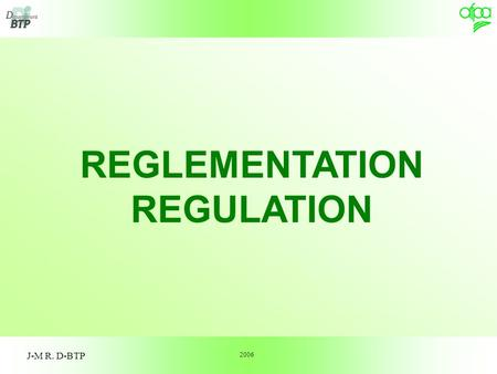REGLEMENTATION REGULATION