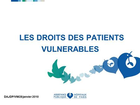 LES DROITS DES PATIENTS VULNERABLES