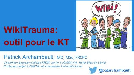 WikiTrauma: outil pour le KT