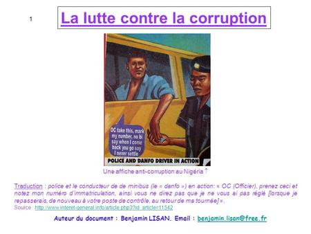 1 La lutte contre la corruption Une affiche anti-corruption au Nigéria  Traduction : police et le conducteur de de minibus (le « danfo ») en action: «