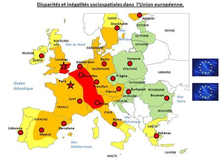 Disparités et inégalités sociospatiales dans l'Union européenne. Dublin Paris Londres Lisbonne Madrid Barcelone Varsovie Stockholm Berlin Rome Milan BruxellesPrague.