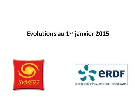 Evolutions au 1er janvier 2015