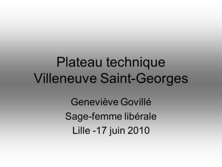 Plateau technique Villeneuve Saint-Georges