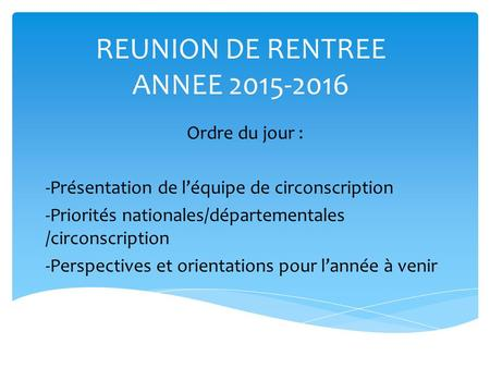 REUNION DE RENTREE ANNEE