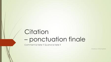 Citation – ponctuation finale
