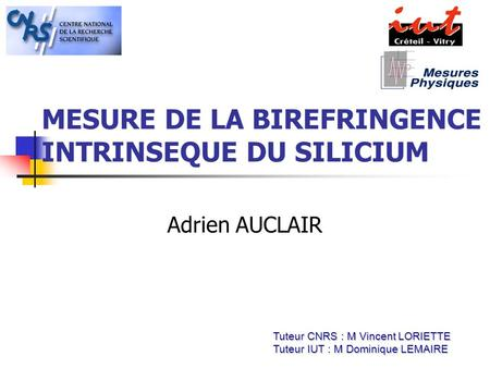MESURE DE LA BIREFRINGENCE INTRINSEQUE DU SILICIUM