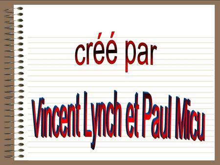 Vincent Lynch et Paul Micu