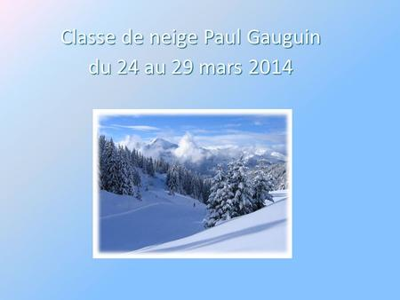 Classe de neige Paul Gauguin