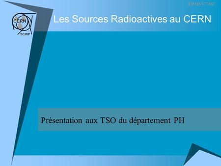 Les Sources Radioactives au CERN