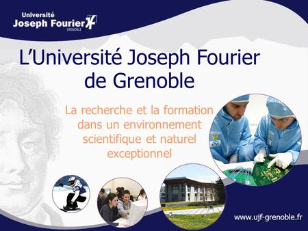 L'Université Joseph Fourier de Grenoble