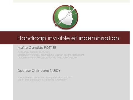 Handicap invisible et indemnisation