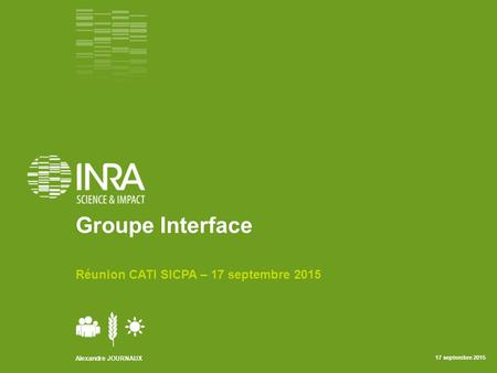 Groupe Interface Réunion CATI SICPA – 17 septembre 2015.