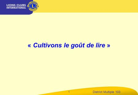 District Multiple 103 1 « Cultivons le goût de lire »