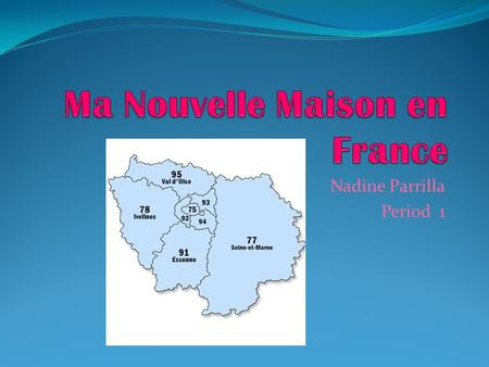 Nadine Parrilla Period 1. Description  rouver_logement/detail/5 14376205/