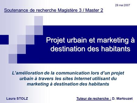 Projet urbain et marketing à destination des habitants