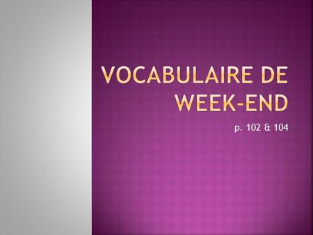 Vocabulaire de week-end