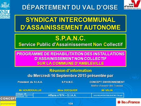 1/24 DÉPARTEMENT DU VAL D'OISE PROGRAMME DE REHABILITATION DES INSTALLATIONS D'ASSAINISSEMENT NON COLLECTIF SUR LA COMMUNE D'AMBLEVILLE SYNDICAT INTERCOMMUNAL.